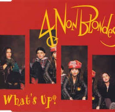4 Non Blondes_What's Up_Interscope Records.jpg