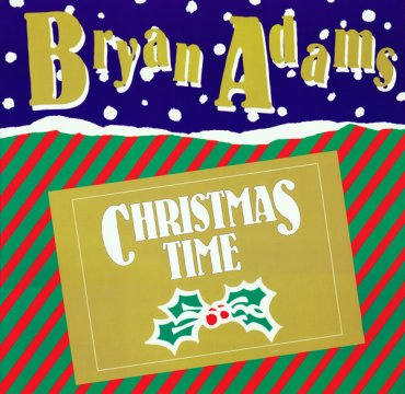Bryan Adams_Christmas Time_cover_A und M records.jpg