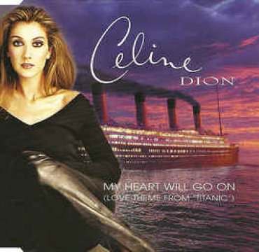 Celine Dion_My Heart Will Go On_Columbia.jpg