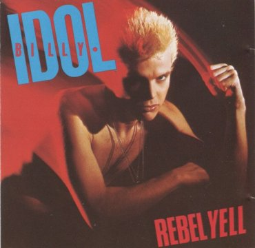 Cover Rebell Yell_Billy Idol_Chrysalis.jpg
