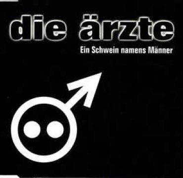 Die Ärzte_Ein Schwein Namens Männer_Hot Action Records.jpg