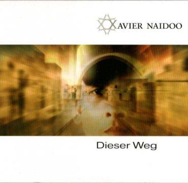 Dieser Weg Naidoo Records.jpg