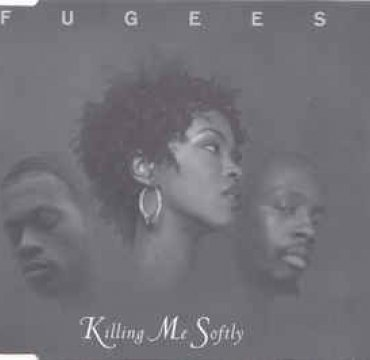 Fugees_Killing Me Softly_Columbia.jpg