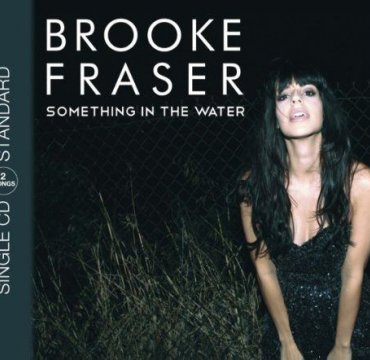 cover_brooke fraser- something in the water.jpg