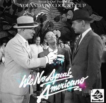 Cover_YolandaBeCool_WeSpeakNoAmericano