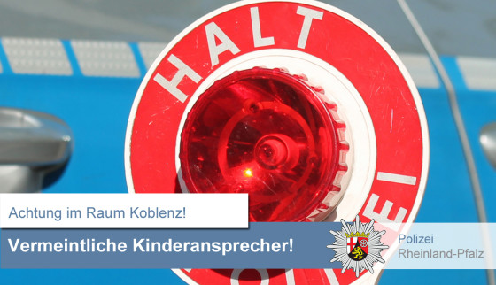 Warnung Kinderansprecher_CONTET_Polizeipräsidium Koblenz.jpg